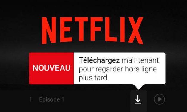 Netflix film et série en mode hors ligne